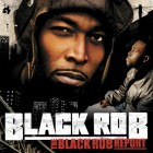 Black Rob Report