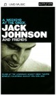 Jack Johnson and Friends - a Weekend at the Greek [Eur. Imp] [UMD Universal Media Disc] [UK Import]
