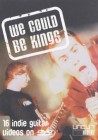 Various Artists - We could be Kings