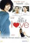 The Truth about Love - oder was du niemals wissen wolltest...