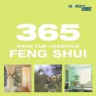 365 Wege zur Harmonie. Feng Shui