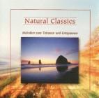 Natural Classics-Melodien zum Träumen und Entspannen