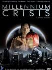 Millenium Crisis
