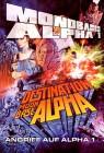 """Mondbasis Alpha 1 """"Der Spielfilm"""" - Angriff auf Alpha 1 - Destination Moonbase"""