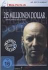 215 Millionen Dollar - DAS VIERTE Edition