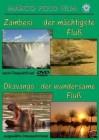 Zambesi-der mächtigste Fluss/Okavango-der wundersame Fluss