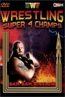 Wrestling - Super 4 Champs