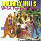 Beverly Hills Wild,Young & Rich Vol 1