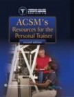 ACSMs Resources for the Personal Trainer Techniques, Complications, and Management (High-yield Systems Series)