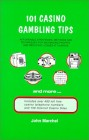 101 Casino Gambling Tips Affordable Strategies & Techniques for Maximizing Profits & Reducing Loses