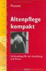 Altenpflege kompakt: Schlüsselbegriffe der  Ausbildung und Praxis (Edition Sozial)