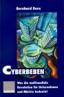Cyberbeben Was die multimediale Revolution für Unternehmen und Märkte bedeutet