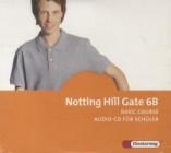 Notting Hill Gate - Ausgabe 2007: Audio-CD 6B für Schüler