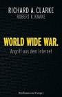 World Wide War Angriff aus dem Internet (Zeitgeschichte)