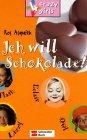 4 crazy girls, Bd.3, Ich will Schokolade