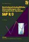 Betriebswirtschaftliche Anwendungen des integrierten Systems SAP R/3