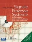 Signale - Prozesse - Systeme Eine multimediale und interaktive Einführung in die Signalverarbeitung