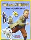 Die Abenteuer von Tim und Struppi Das Stickerbuch