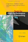 Tools for High Performance Computing 2011 Proceedings of the 5th International Workshop on Parallel Tools for High Performance Computing, September 2011, ZIH, Dresden