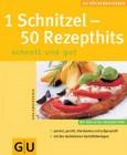 1 Schnitzel - 50 Rezepthits (KüchenRatgeber neu)