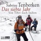 Das siebte Jahr Von Tibet nach Indien.  Lesung