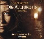 Die Alchimistin - Folge 6 Die Schwarze Isis. Hörspiel.
