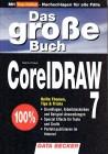 Das große Buch Corel Draw ( CorelDRAW.) 7.0