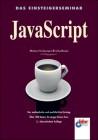 Das Einsteigerseminar JavaScript. Der methodische und ausführliche Einstieg.