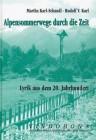 Alpensommerwege durch die Zeit Lyrik aus dem 20. Jahrhundert