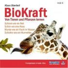 BioKraft . Von Tieren und Pflanzen lernen