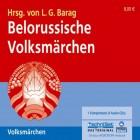 Belorussische Volksmärchen. 4 CDs