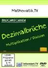 Bruchrechnen/Dezimalbrüche - Multiplikation & Division