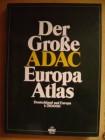 Der große ADAC - Europa Atlas. Deutschland und Europa 1  750 000