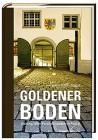 Goldener Boden Zwanzig Wiler Persönlichkeiten im Porträt