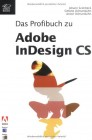 Das Profibuch zu Adobe InDesign CS.