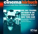 Martin Scorseses Taxi Driver Hollywood-Insider-Stories. Wie das Trauma Vietnam in die Straßen New Yorks kam