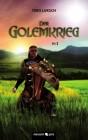 Der Golemkrieg Teil 1