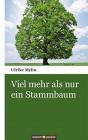 Viel mehr als nur ein Stammbaum