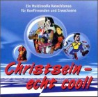 Christsein - echt cool, 1 CD-ROM Ein Multimedia Katechismus für Konfirmanden und Erwachsene. Für Windows 95/98/2000/NT 4