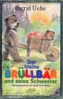 Der kleine Brüllbär und seine Schwester, 1 Cassette