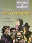 Berühmte und berüchtigte Düsseldorfer