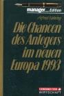 Die Chancen des Anlegers im neuen Europa 1993