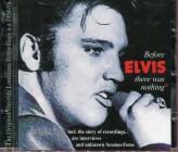 Before Elvis Was Nothing