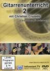 Gitarrenunterricht mit Christian Cruzado Kammerl Teil 2