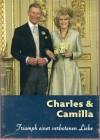 Charles & Camilla - Triumph einer verbotenen Liebe