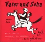 Vater und Sohn, 3 Bde., Bd.1, 50 Streiche und Abenteuer
