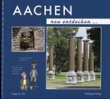 Aachen neu entdecken...