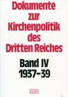 1937-1939. Vom Wahlerlass Hitlers bis zur Bildung des Geistlichen Vertrauensrates (Februar 1937 - August 1939)