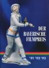 Der Bayerische Filmpreis 91 92 93