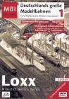 Deutschlands große Modellbahnen Loxx Miniatur Welten Berlin
